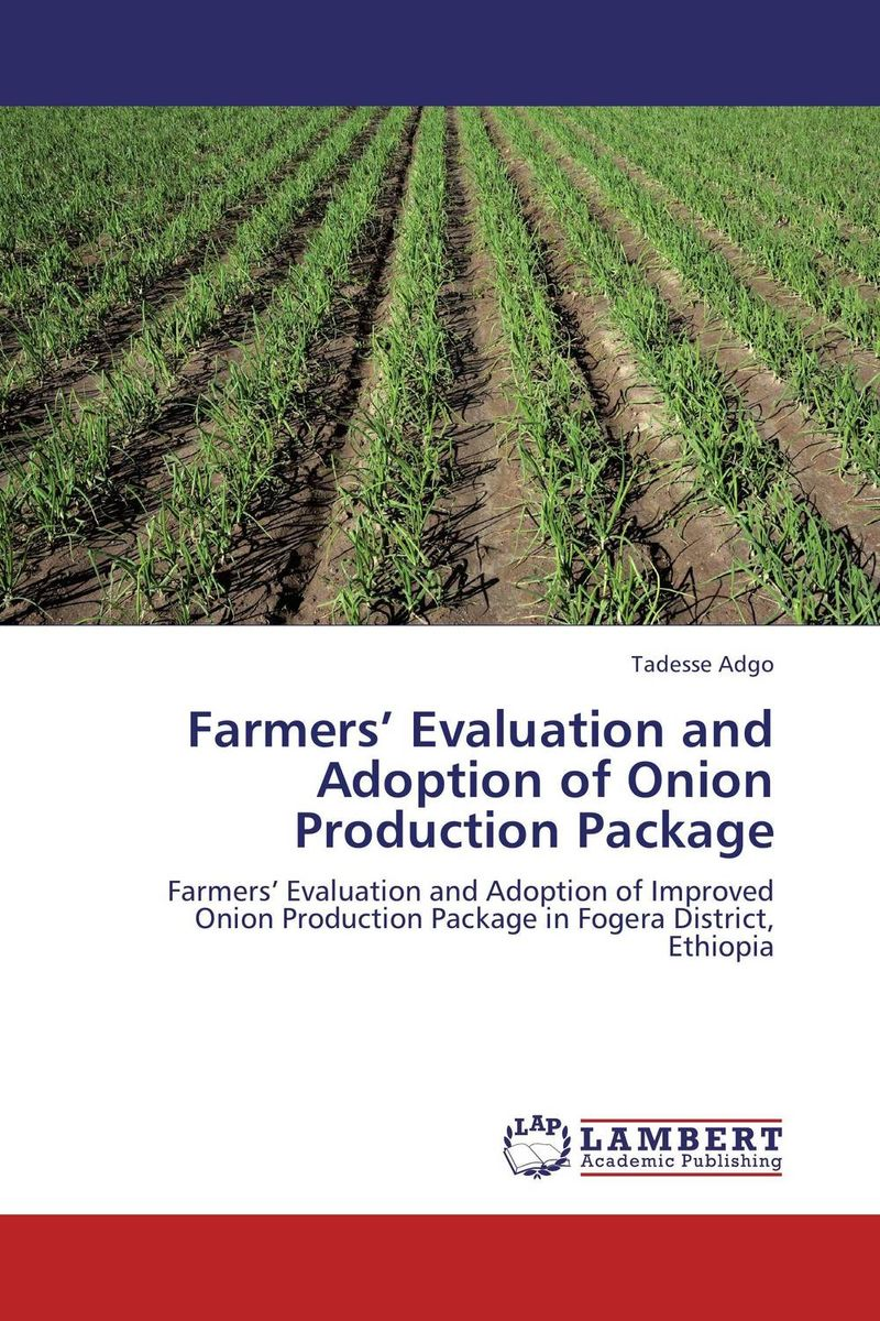 Farmers' Evaluation and Adoption of Onion Production Package critical analysis of adoption of improved fisheries technologies