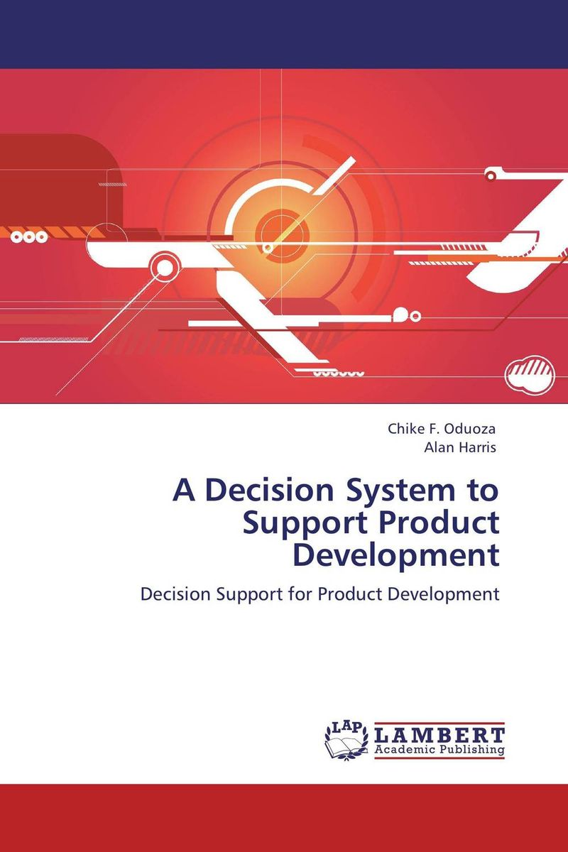 A Decision System to Support Product Development evolution development within big history evolutionary and world system paradigms