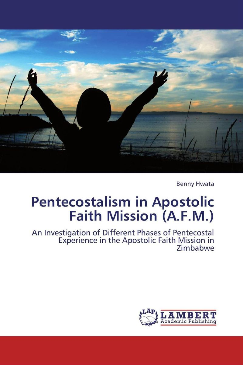 Pentecostalism in Apostolic Faith Mission (A.F.M.) leap of faith