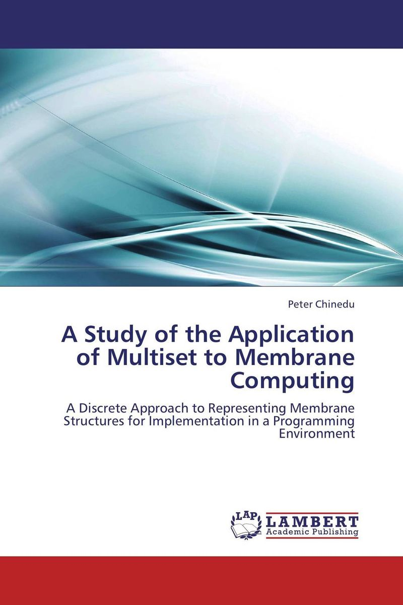 A Study of the Application of Multiset to Membrane Computing a study of the religio political thought of abdurrahman wahid