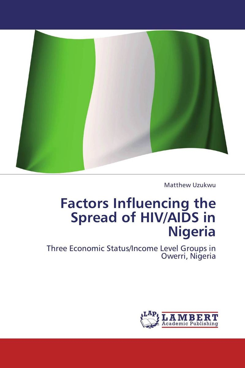 Factors Influencing the Spread of HIV/AIDS in Nigeria seroprevalence of hiv infection in pregnant women in amassoma nigeria