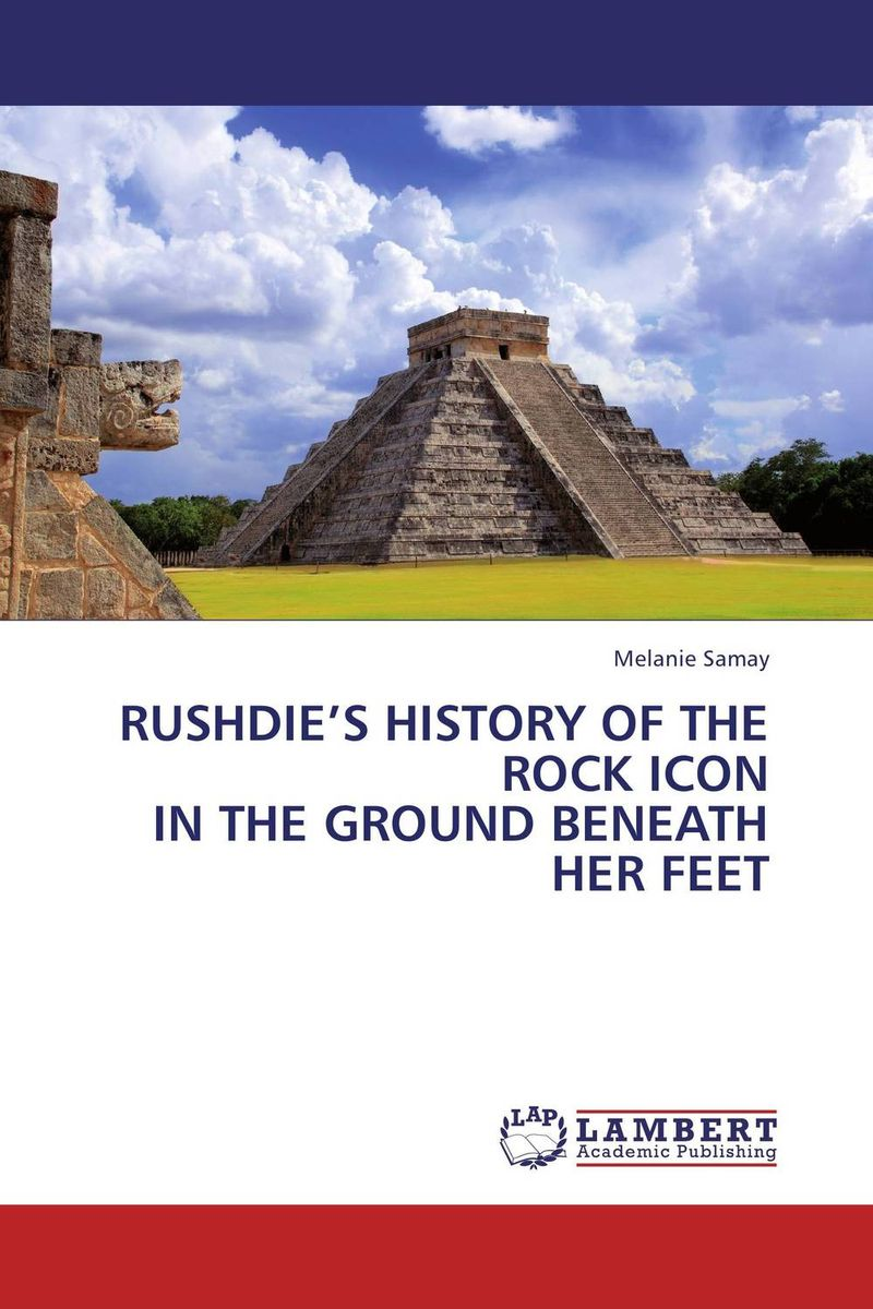 RUSHDIE'S HISTORY OF THE ROCK ICON IN THE GROUND BENEATH HER FEET rushdie salman haroun and luka