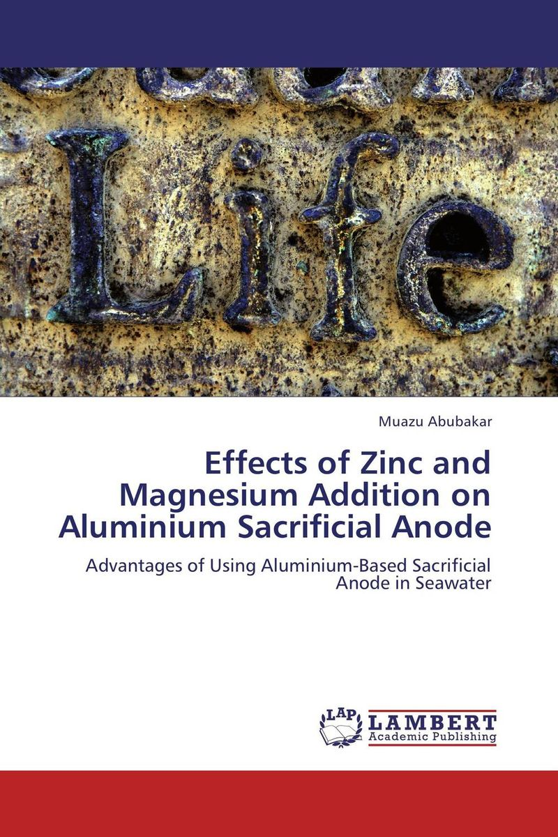 Effects of Zinc and Magnesium Addition on Aluminium Sacrificial Anode вибромассажер pure aluminium blue small рельефный голубой