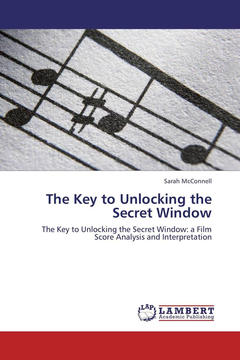 The Key to Unlocking the Secret Window the score takes care of itself