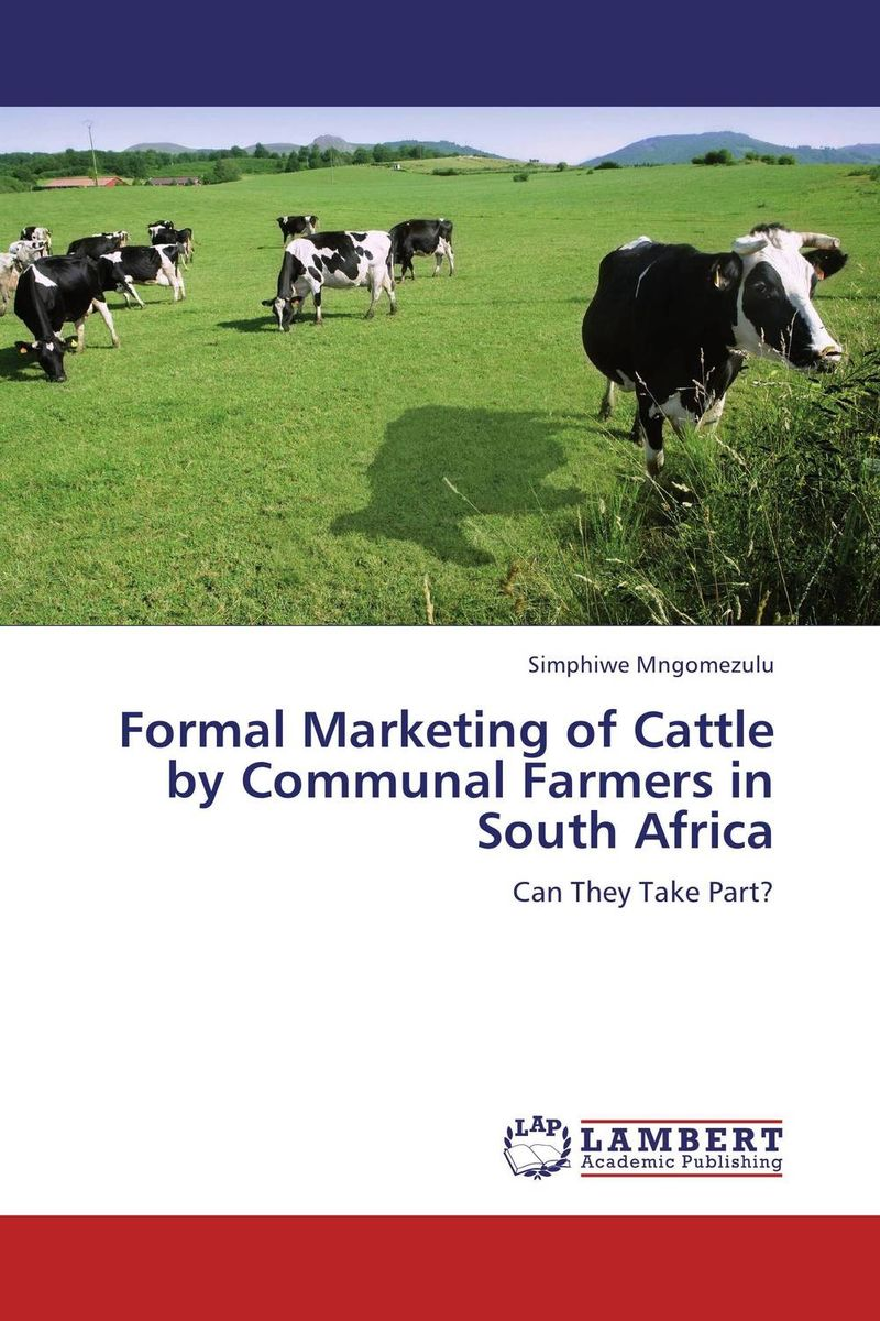 Formal Marketing of Cattle by Communal Farmers in South Africa population dynamics of ticks on cattle in asia and africa