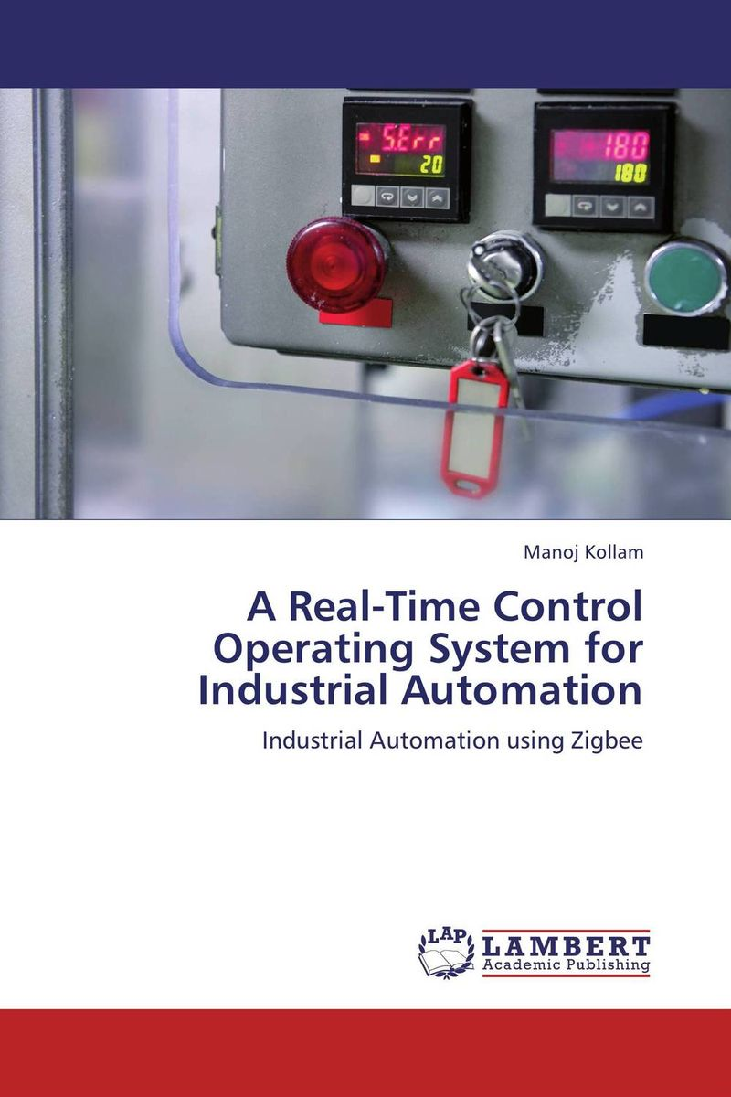 A Real-Time Control Operating System for Industrial Automation david luckham c event processing for business organizing the real time enterprise