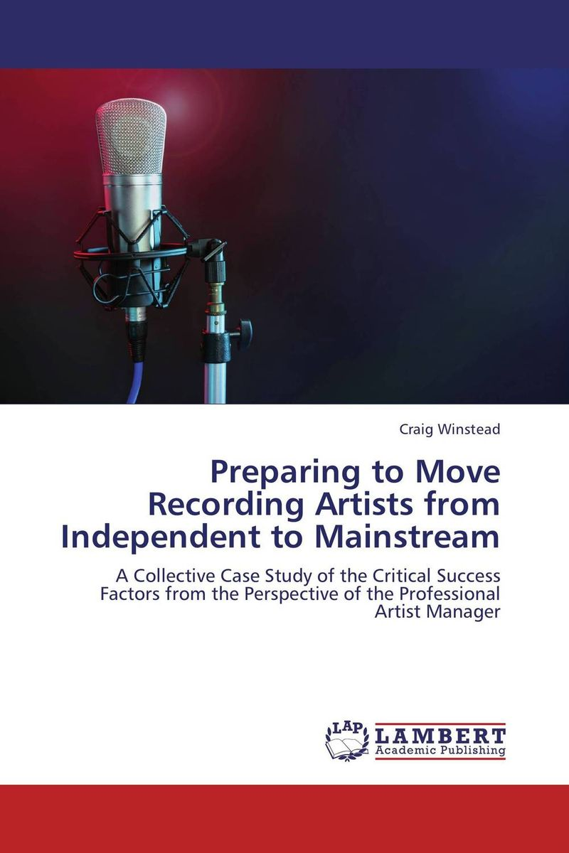 Preparing to Move Recording Artists from Independent to Mainstream various artists various artists mamma roma addio