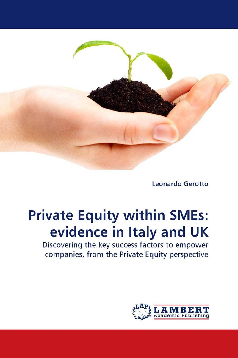 Private Equity within SMEs: evidence in Italy and UK private equity investment in the healthcare sector