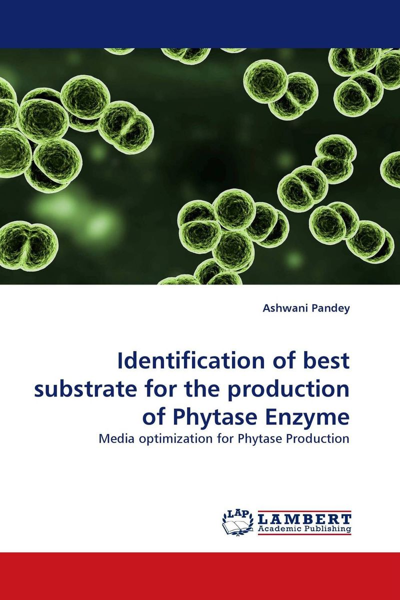 Identification of best substrate for the production of Phytase Enzyme using enzyme from novozyme