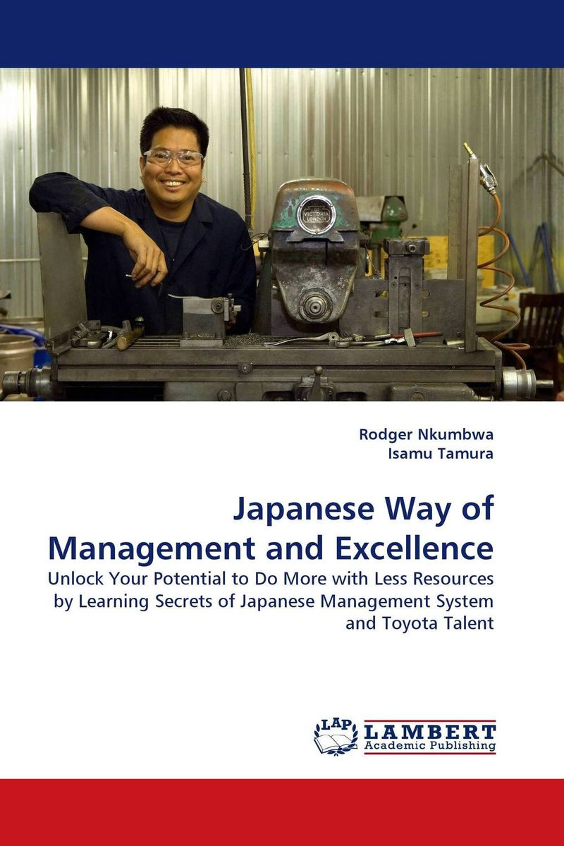 Japanese Way of Management and Excellence stephen denning the leader s guide to radical management reinventing the workplace for the 21st century