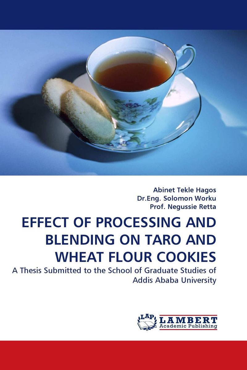 EFFECT OF PROCESSING AND BLENDING ON TARO AND WHEAT FLOUR COOKIES effect of methods of composting on quality of compost from wheat straw