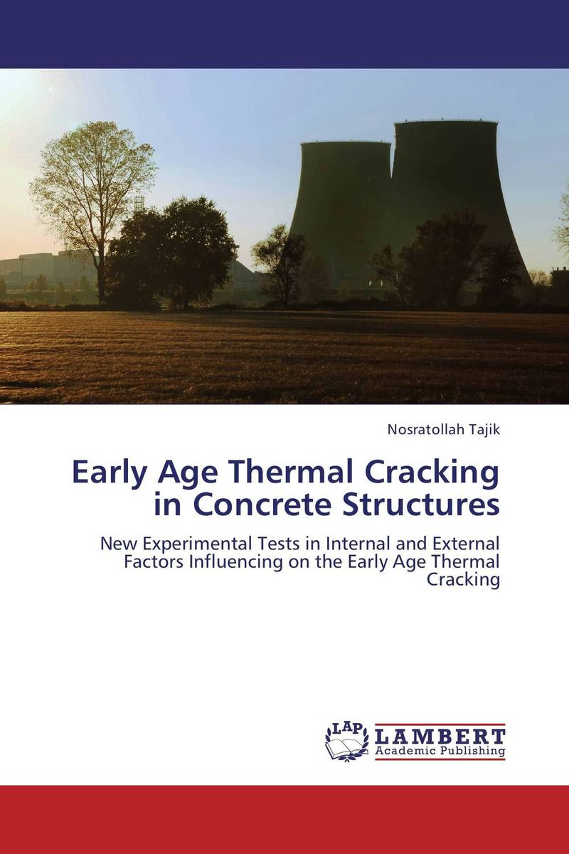 Early Age Thermal Cracking in Concrete Structures seek thermal