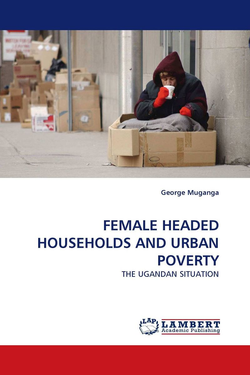 FEMALE HEADED HOUSEHOLDS AND URBAN POVERTY