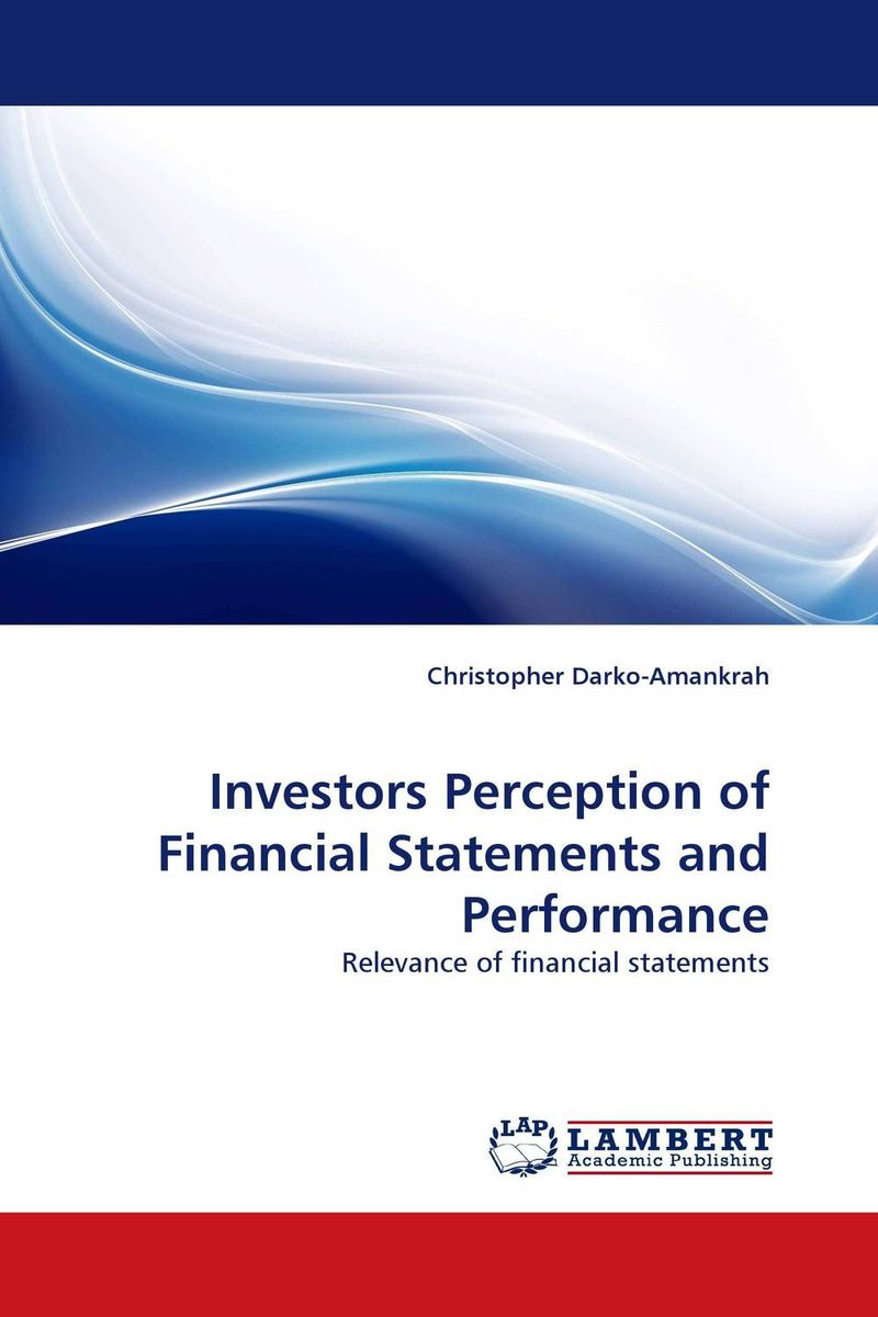 Investors Perception of Financial Statements and Performance ittelson thomas financial statements