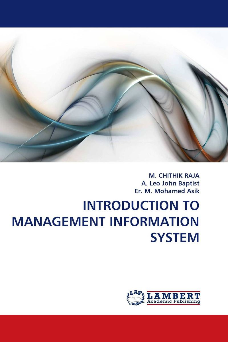 INTRODUCTION TO MANAGEMENT INFORMATION SYSTEM management information systems