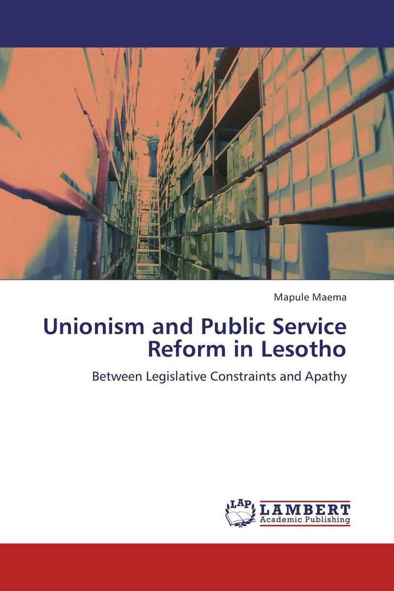 Unionism and Public Service Reform in Lesotho trade unionism