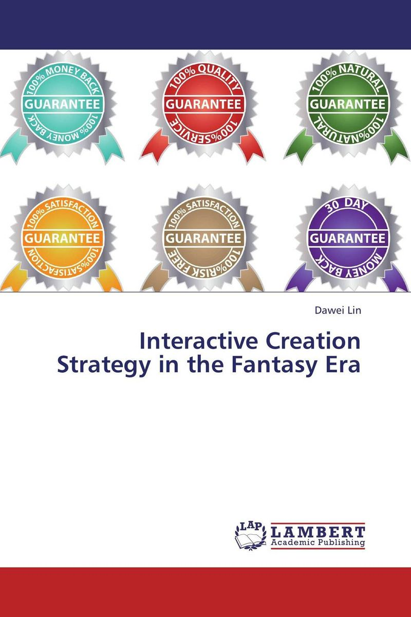 Interactive Creation Strategy in the Fantasy Era adding customer value through effective distribution strategy