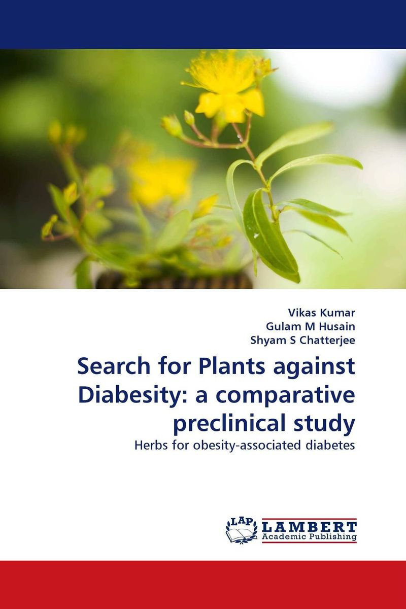 Search for Plants against Diabesity: a comparative preclinical study ito ito comparative leukemia research 1973 leukemogenesis