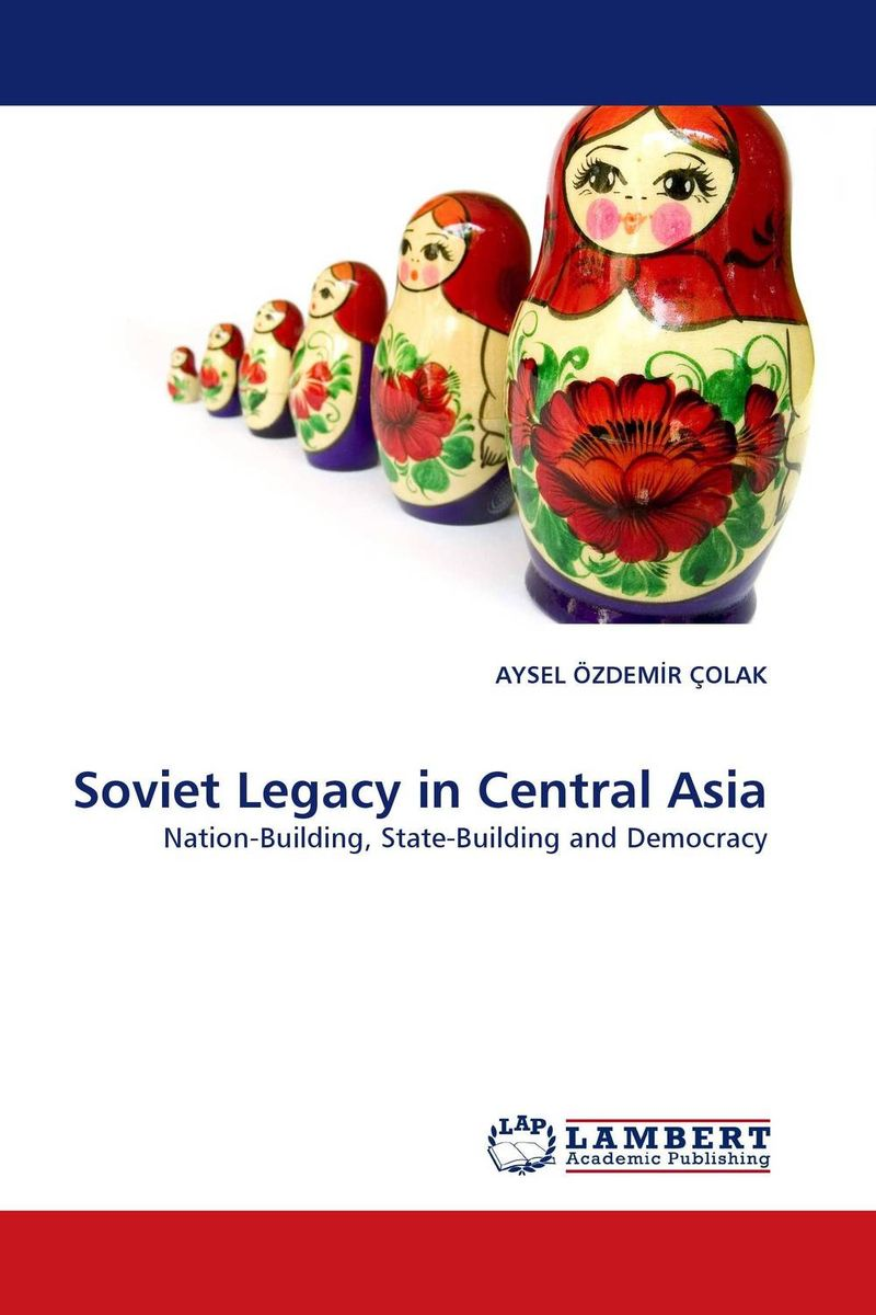 Soviet Legacy in Central Asia the nation of islam