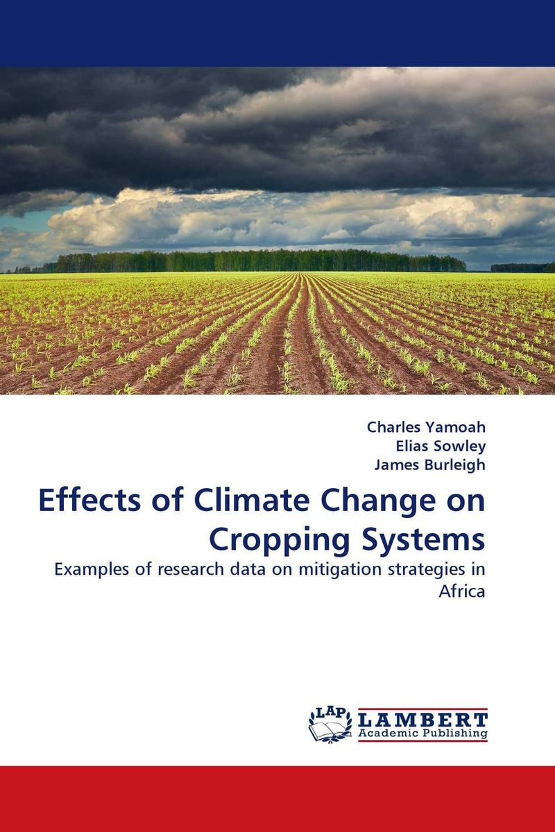 Effects of Climate Change on Cropping Systems globalization its challenges on democracy and effects on africa