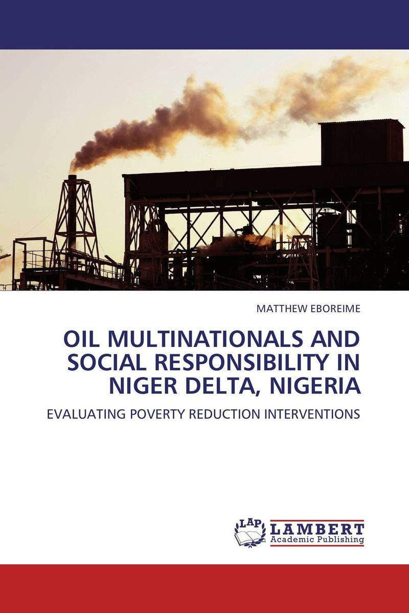 OIL MULTINATIONALS AND SOCIAL RESPONSIBILITY IN NIGER DELTA, NIGERIA production of cellulases by aspergillus niger
