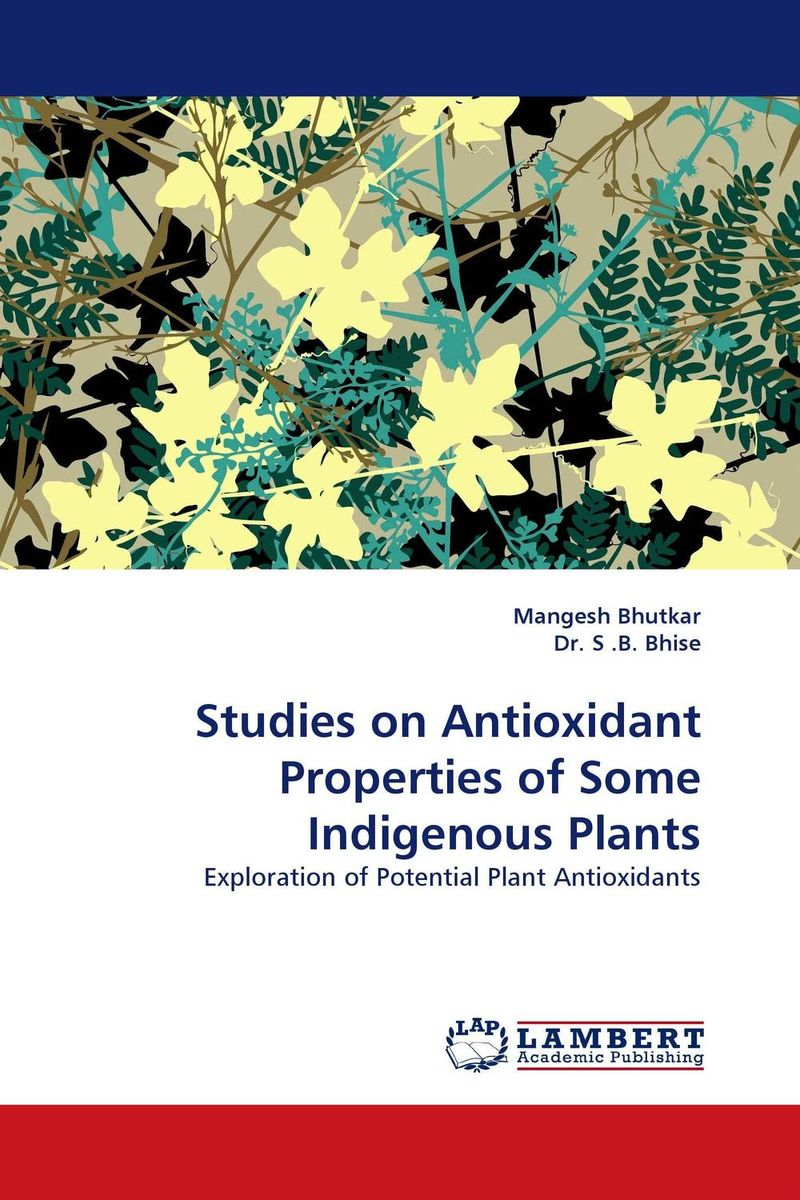 Studies on Antioxidant Properties of Some Indigenous Plants studies on the antioxidant activity of indigofera hochstetteri baker