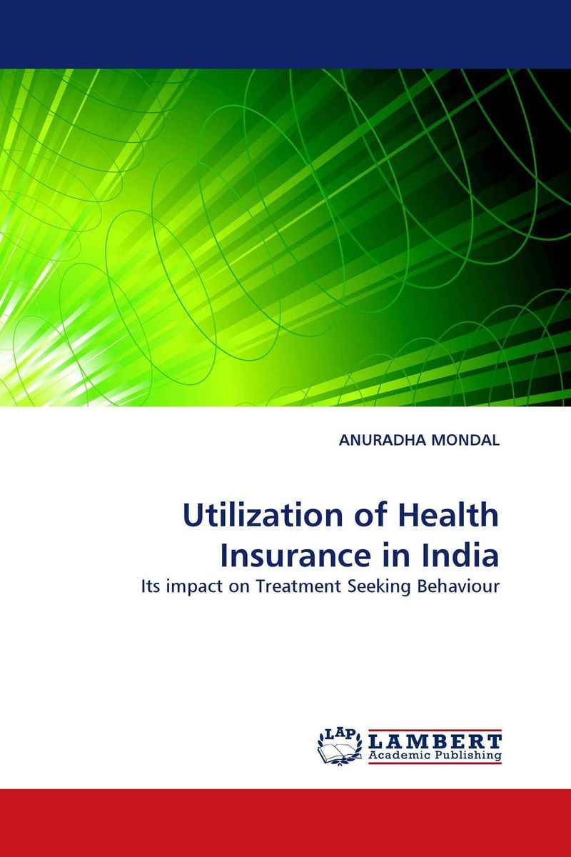 Utilization of Health Insurance in India lindita mukli reformation of the health insurance system in albania