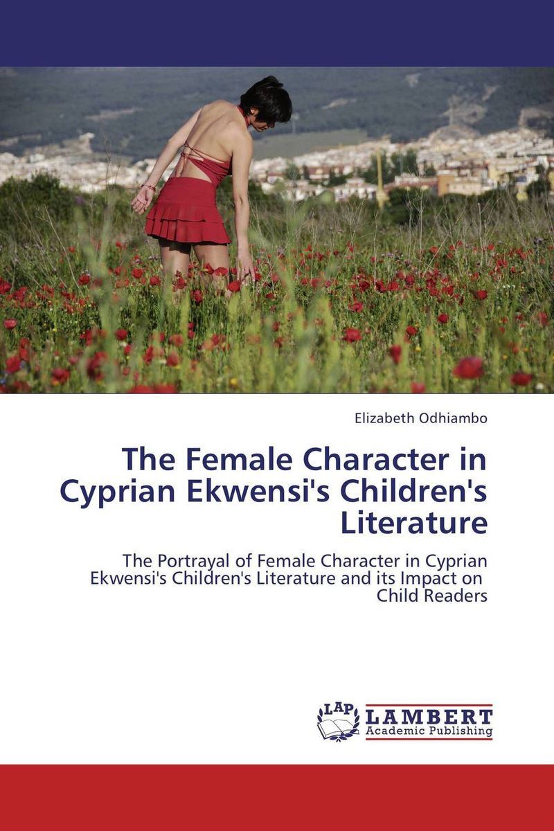 The Female Character in Cyprian Ekwensi's Children's Literature chinese book binding complete library in the four branches of literature the si ku quan shu