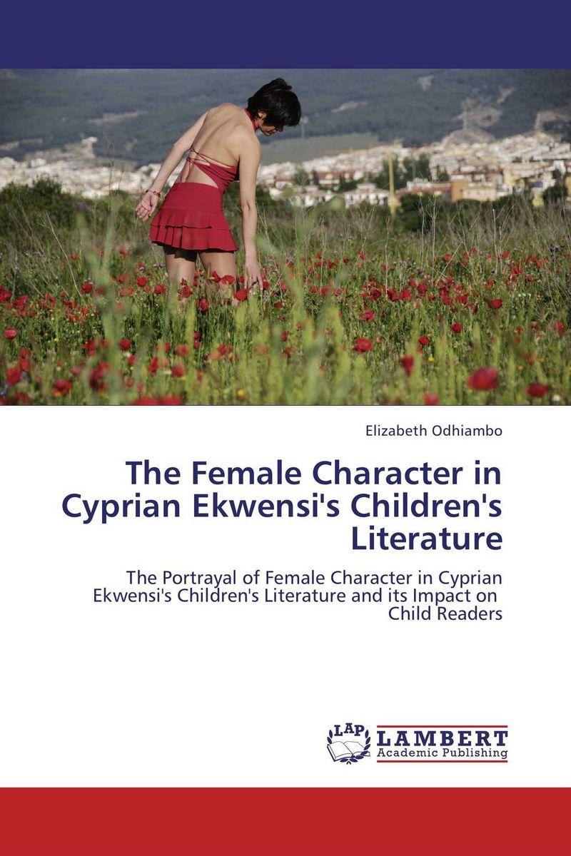 The Female Character in Cyprian Ekwensi's Children's Literature children's literature in rwanda