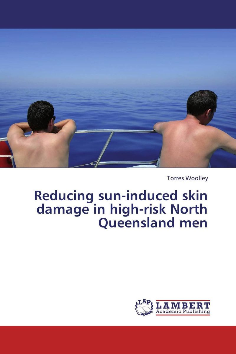 Reducing sun-induced skin damage in high-risk North Queensland men in situ detection of dna damage methods and protocols