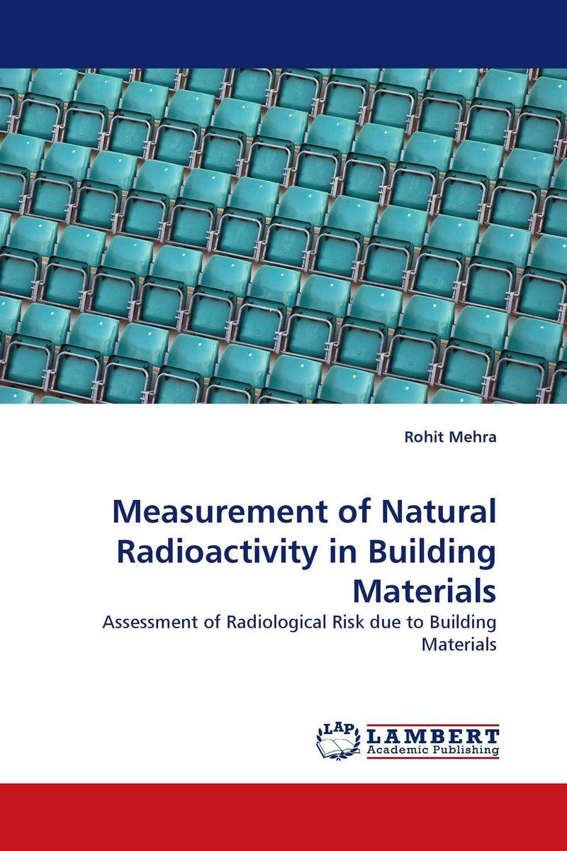 Measurement of Natural Radioactivity in Building Materials natural radioactivity of igneous rocks