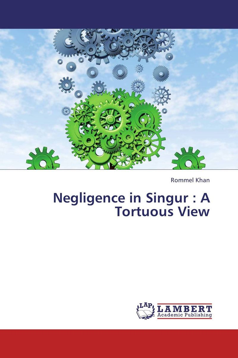 Negligence in Singur : A Tortuous View gotham central book 1 in the line of duty
