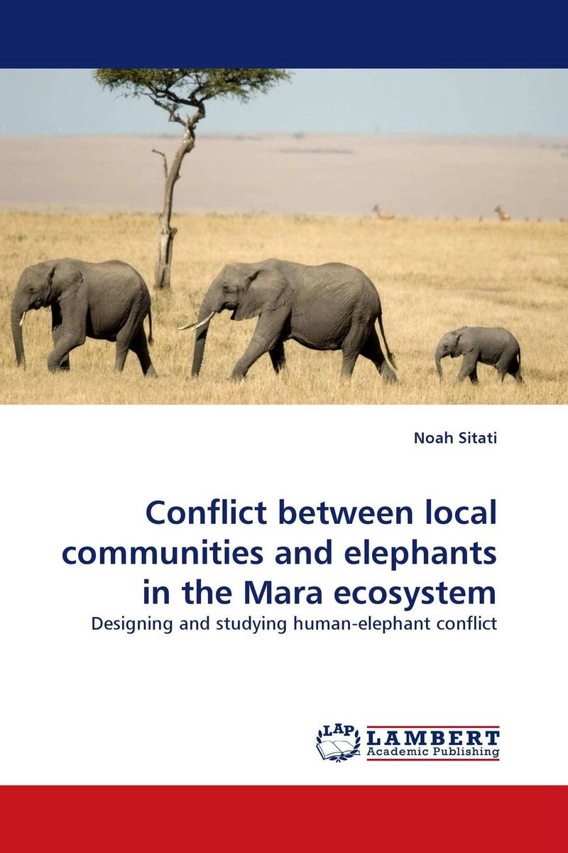 Conflict between local communities and elephants in the Mara ecosystem remaking management between global and local