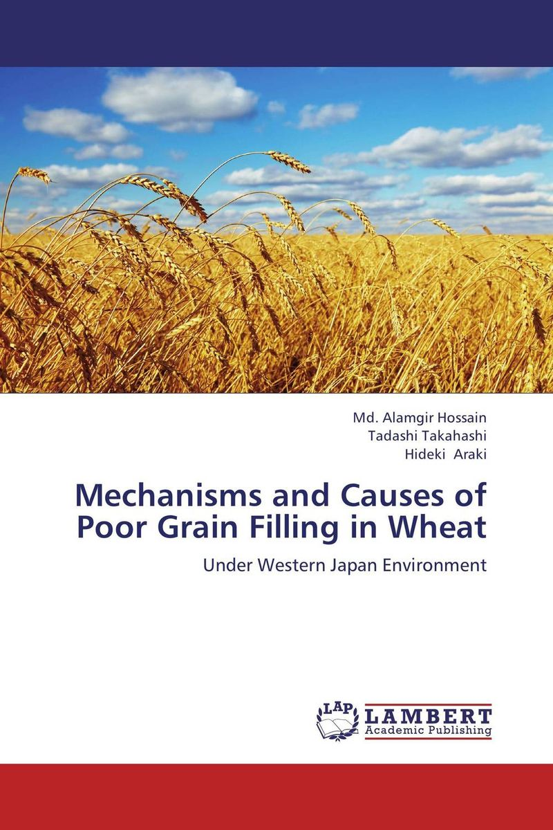 Mechanisms and Causes of Poor Grain Filling in Wheat the poor in search of shelter