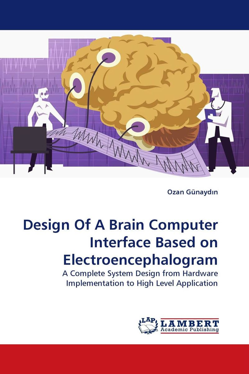 Design Of A Brain Computer Interface Based on Electroencephalogram methionine supplementation alters beta amyloid levels in brain cells