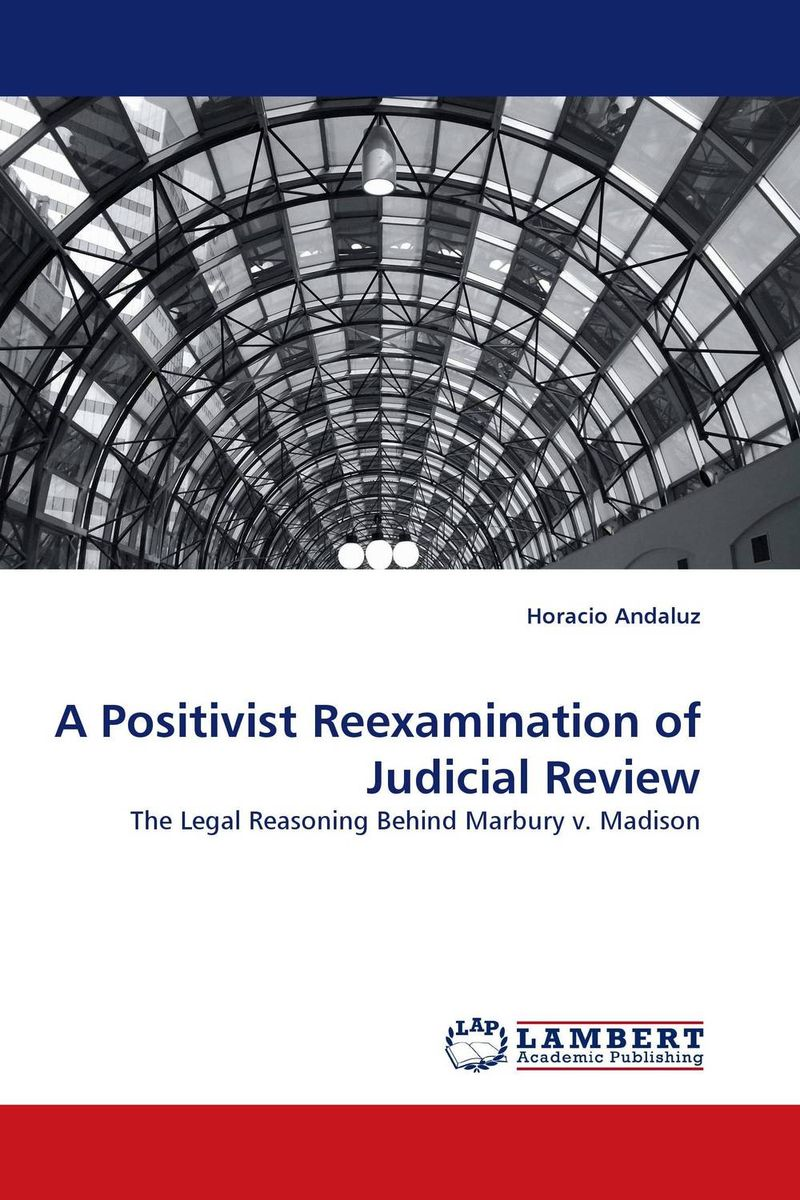 A Positivist Reexamination of Judicial Review a study of the religio political thought of abdurrahman wahid