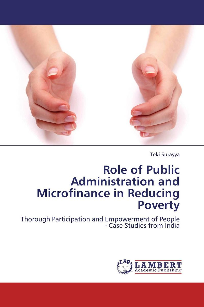Role of Public Administration and Microfinance in Reducing Poverty public parks – the key to livable communities