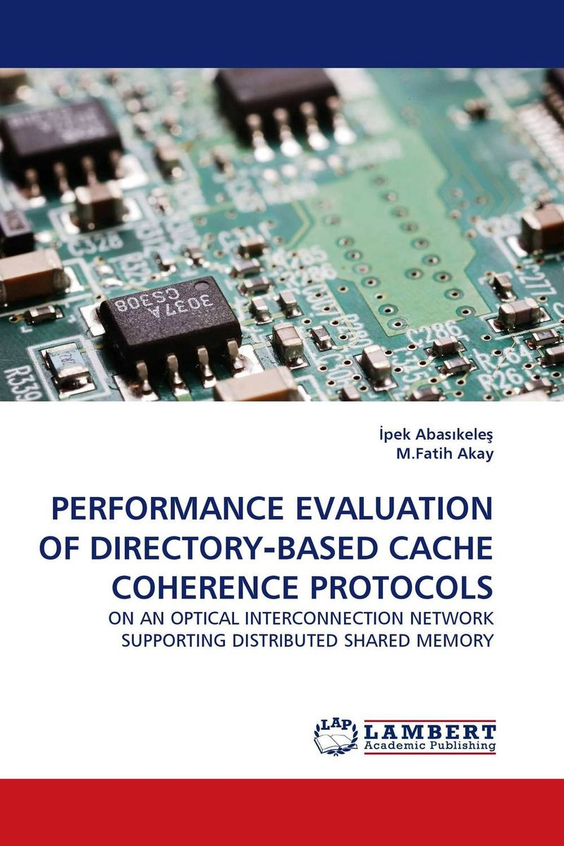 PERFORMANCE EVALUATION OF DIRECTORY?BASED CACHE COHERENCE PROTOCOLS kamaljeet kaur and gursimranjit singh crtp performance for voip traffic over ieee 802 11