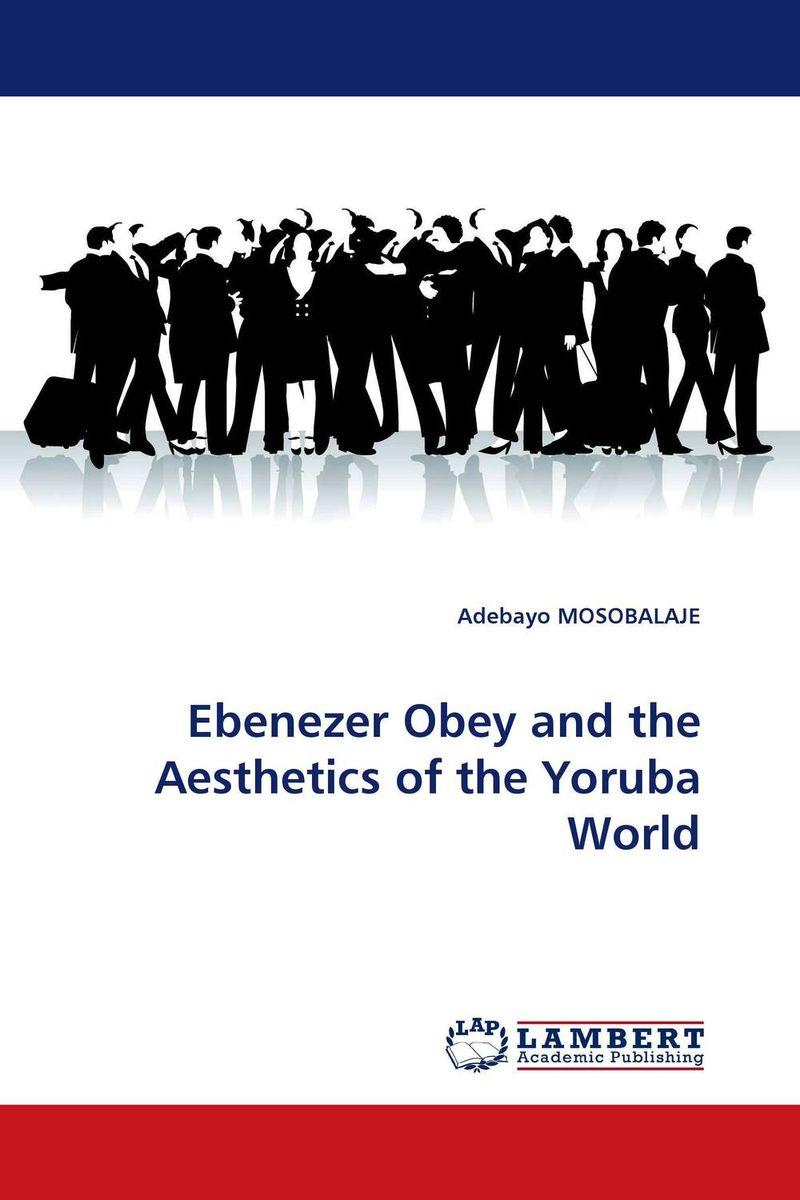 Ebenezer Obey and the Aesthetics of the Yoruba World therapeutic practices in yoruba traditional religions
