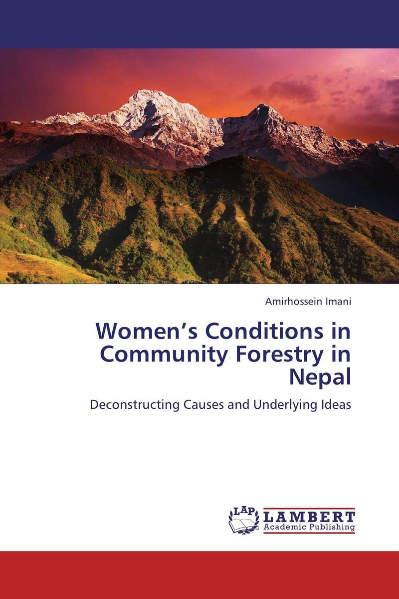 Women's Conditions in Community Forestry in Nepal role of community forestry in rural development of nepal