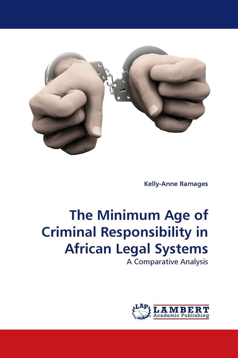The Minimum Age of Criminal Responsibility in African Legal Systems documents of the african commission on human and peoples rights volume ii 1999 2007