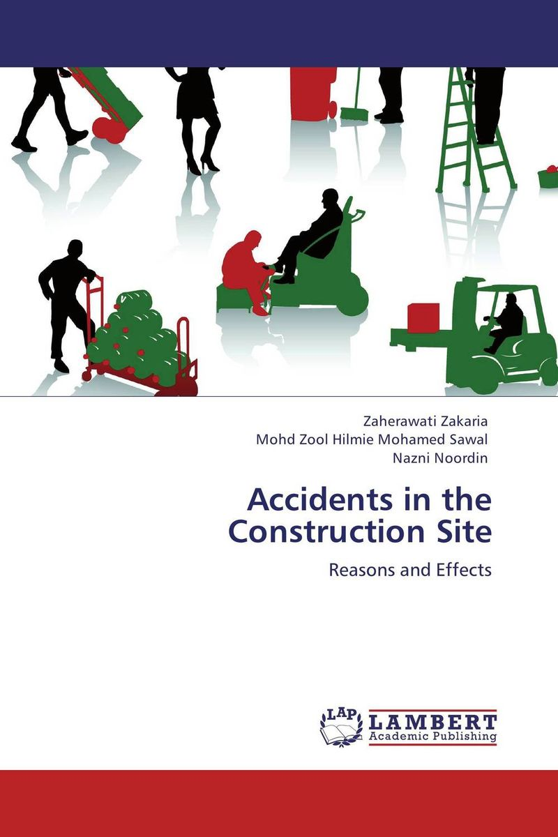 Accidents in the Construction Site smith k mess the manual of accidents and mistakes
