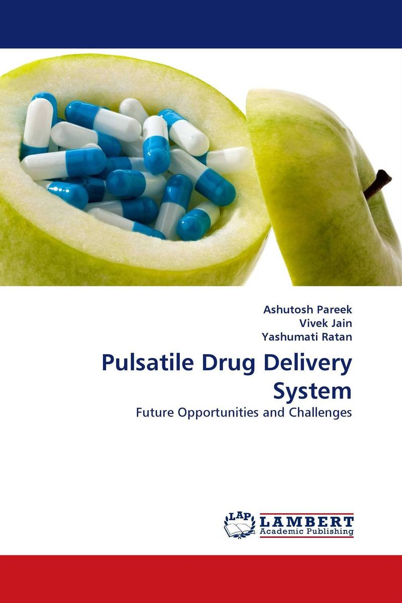 Pulsatile Drug Delivery System laurent simon control of biological and drug delivery systems for chemical biomedical and pharmaceutical engineering
