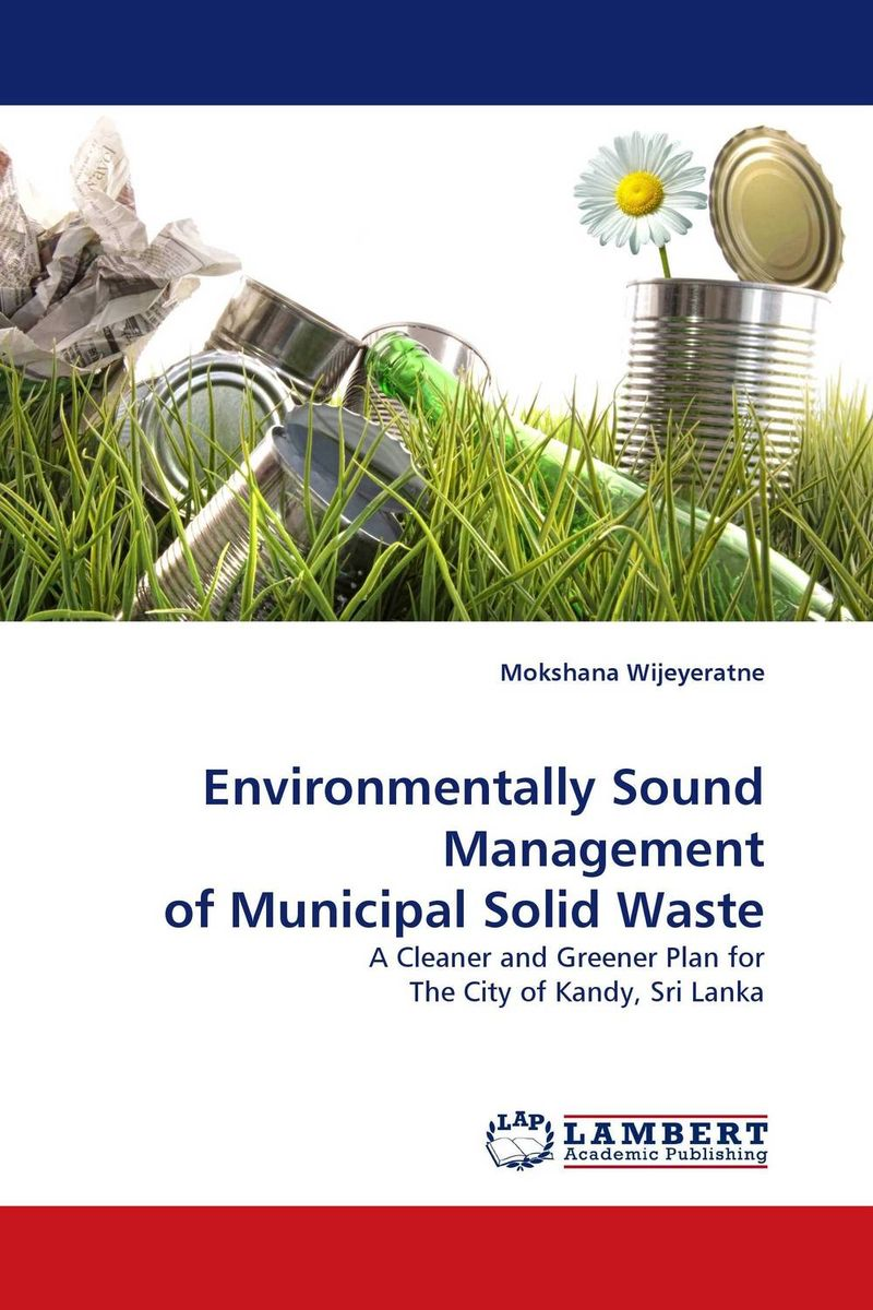 Environmentally Sound Management of Municipal Solid Waste the optimal planning for power generation by waste