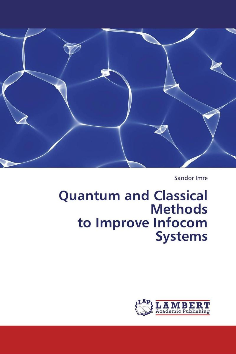 Quantum and Classical Methods to Improve Infocom Systems new methods of source reconstruction for magnetoencephalography