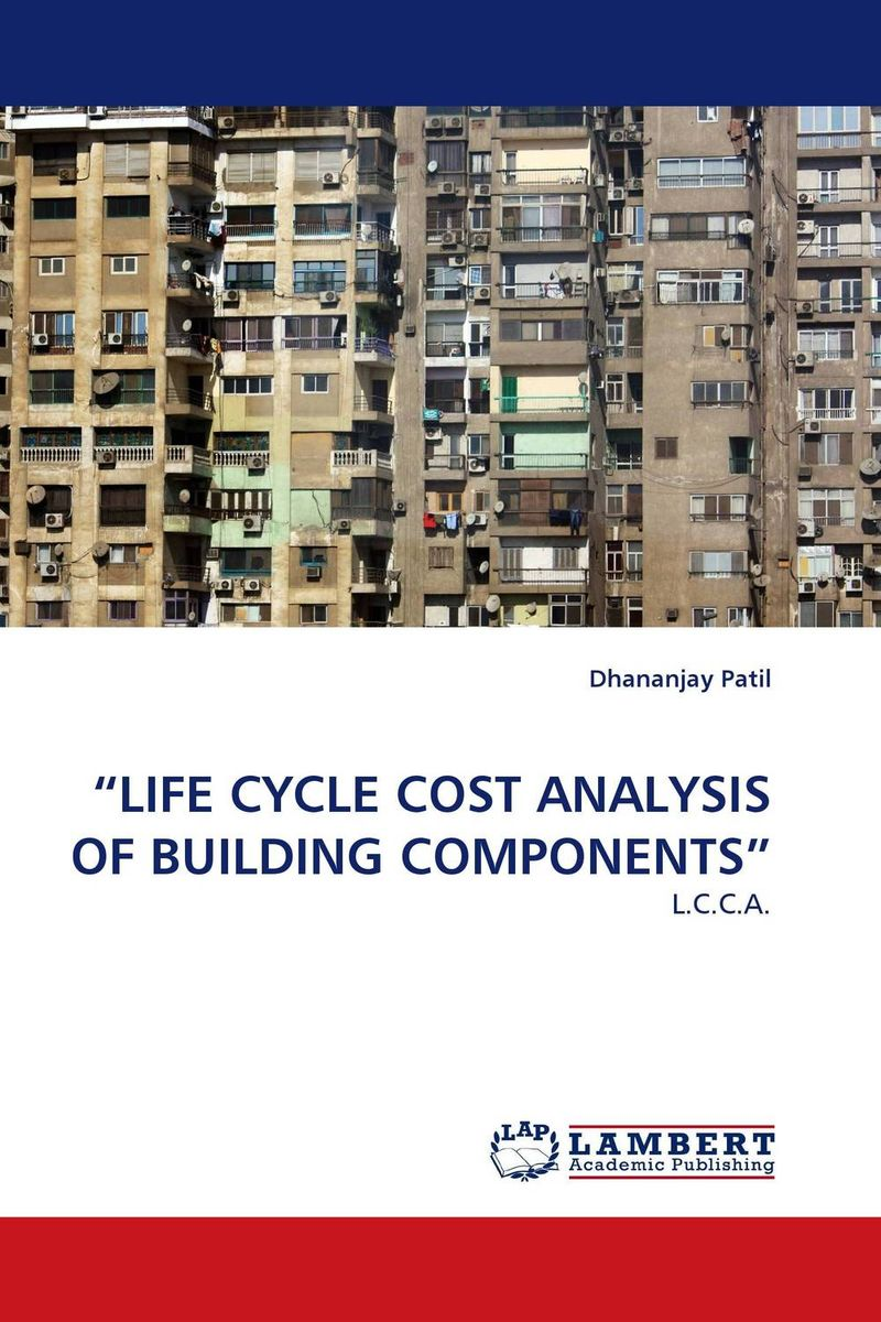 """""""LIFE CYCLE COST ANALYSIS OF BUILDING COMPONENTS"""" life cycle of the locusts specimens in clear lucite educational equipment"""