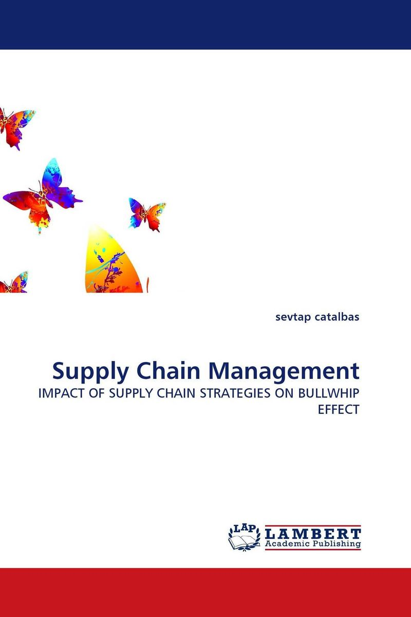 Supply Chain Management the organizational role of the supply chain manager