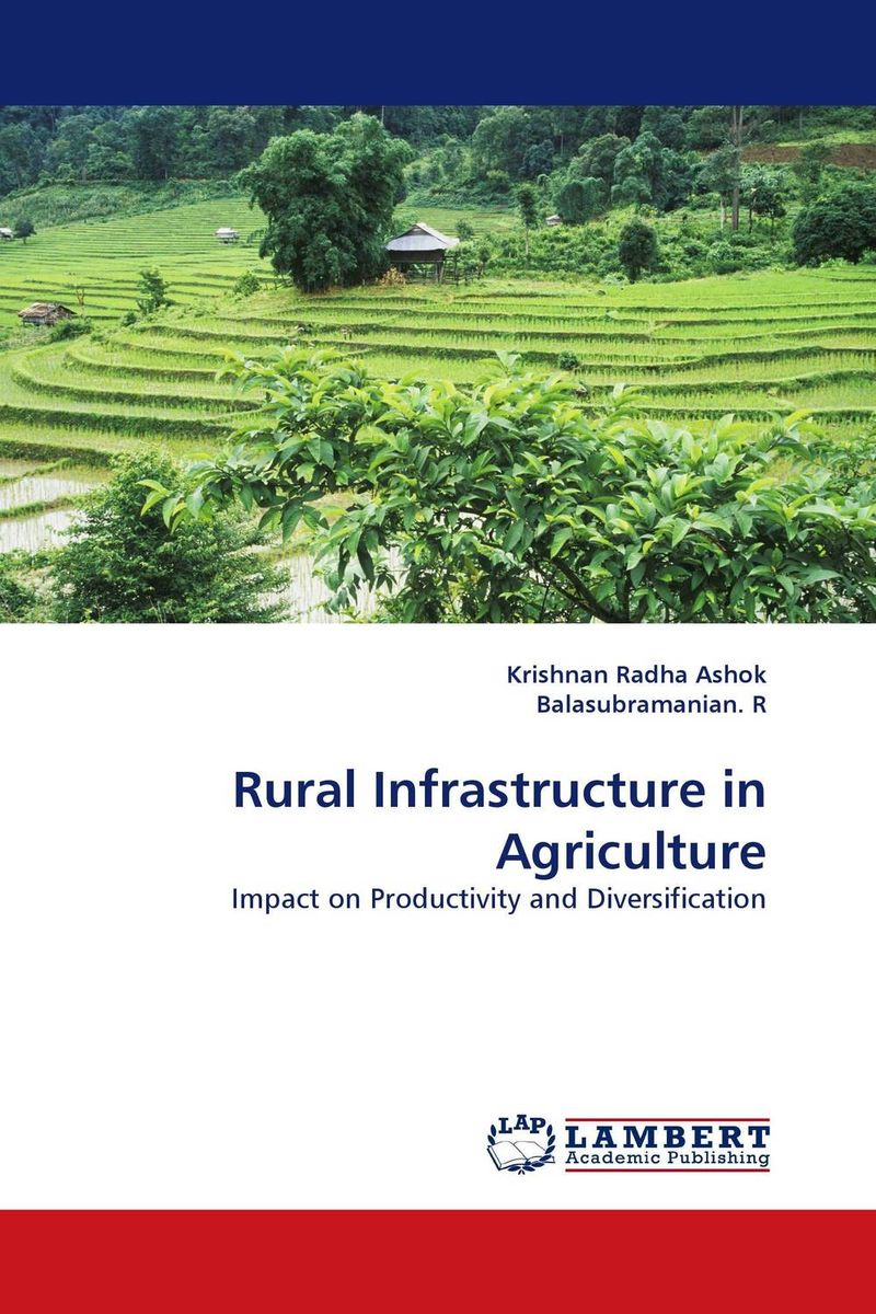 Rural Infrastructure in Agriculture