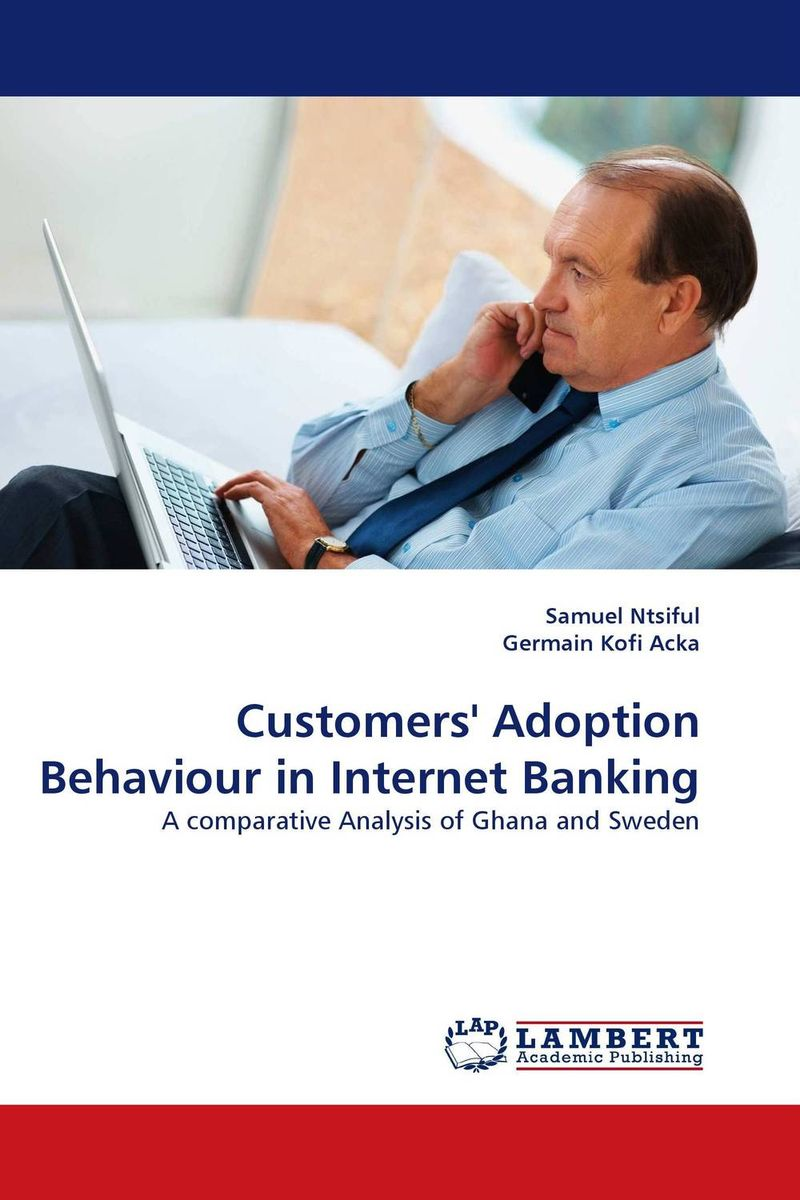Customers' Adoption Behaviour in Internet Banking mining design patterns for internet banking architecture