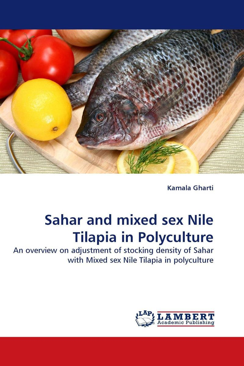 Sahar and mixed sex Nile Tilapia in Polyculture kamala gharti sahar and mixed sex nile tilapia in polyculture
